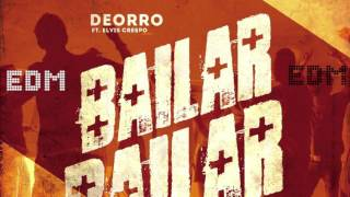 Deorro - Bailar feat. Elvis Crespo