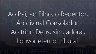 Hino 307 - Harpa Cristã - Louvor ao Deus Trino