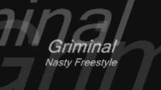 Griminal-Nasty Freestyle