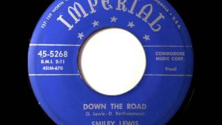 Down The Road - Smiley Lewis - IMPERIAL 45-5268 (1954)