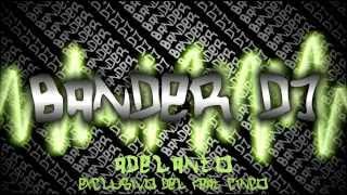 La Danza del Tablon - Guachin (BANDER DJ)
