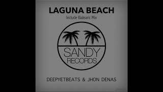 Deepyetbeats & Jhon Denas - Laguna Beach (Original Mix)