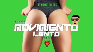 MOVIMIENTO LENTO  DJ ALITAS FT N FASIS (PERREO 2017)