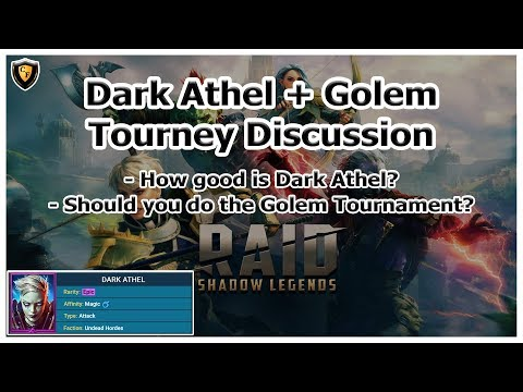 RAID Shadow Legends | Dark Athel + Golem Tourney Discussion