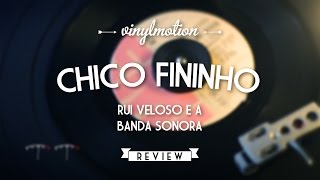 Chico Fininho - Rui Veloso e a Banda Sonora