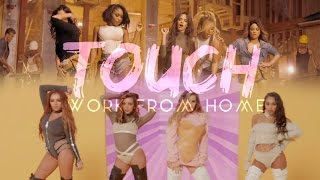 TOUCH FROM HOME - Fifth Harmony, Little Mix & Ariana Grande (Mashup) | MV
