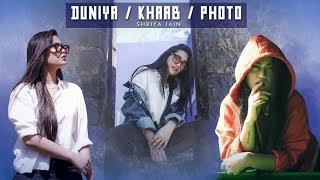 KHAAB | Luka Chuppi: Duniyaa | Photo Song | Mashup Cover | Shriya Jain
