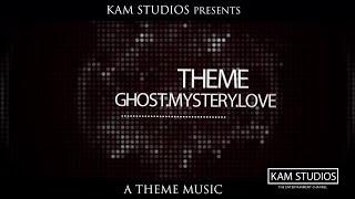 GhostMysteryLoveTHEME | EDM | No Copyright Music | KAM CUTS | Single release