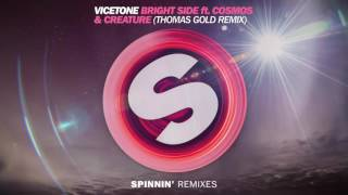 Vicetone - Bright Side  (Thomas Gold Remix)