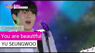 [Comeback Stage] YU SEUNGWOO - You are beautiful, 유승우 - 예뻐서 (feat.루이), Show Music core 20150801