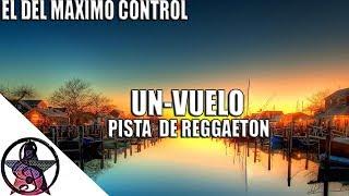 UN-VUELO | Pista De Reggaeton | Instrumental 2018 | 0ZUNA, ARCANGEL, CNCO, YANDEL