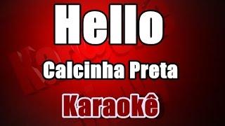Hello - Calcinha Preta - Karaokê