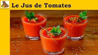 Le jus de tomates (recette rapide et facile)