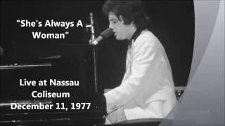 She's Always A Woman - Billy Joel Live at Nassau Coliseum (12-11-1977)