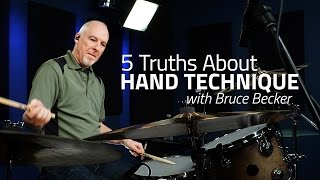 5 Truths About Hand Technique by Bruce Becker - Drum Lesson (Drumeo)