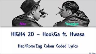 HIGH4 20 - Hookga ft. Hwasa Han/Rom/Eng Colour Coded Lyrics