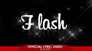 Mike & Kory - El Flash (Official Lyric Video)