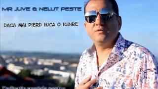 Nelut Peste & Mr Juve - Daca mai pierd inca o iubire [ Dedicatie Speciala Pentru Raicu Razvan ]