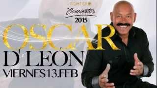 OSCAR DE LEON Viernes 13 de febrero en Living club cali