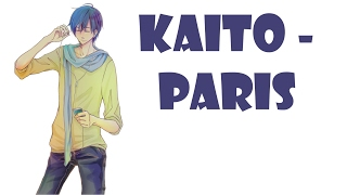 [Vocaloid] The Chainsmokers - Paris (Kaito Cover)