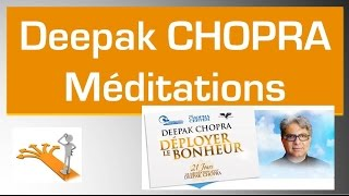 Deepak Chopra Meditation : 21 jours gratuits