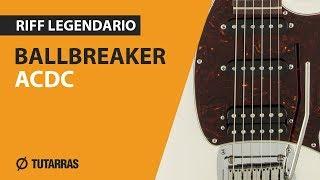 Legendary Guitar Riffs !!!  Ballbreaker from AC/DC