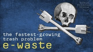 The E-waste Problem