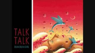Talk Talk - Dum Dum Girl (U S  Mix)