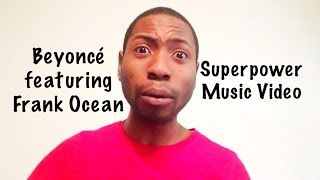 Beyoncé - Superpower (feat. Frank Ocean) Music Video Review