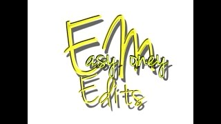 Easy Money Edits by CHAOS
