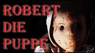 Robert (Wahre Begebenheit) 🎈 | CreepyPasta Deutsch #2