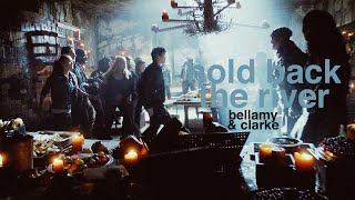 Bellamy & Clarke | Hold Back The River