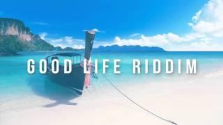 Good Life Riddim - Dancehall Instrumental Beat 2017 (Prod. Oge Beats)