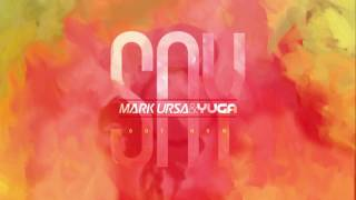 Mark Ursa & Yuga - Say