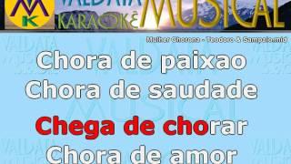 Mulher Chorona   Teodoro & Sampaio   Karaoke