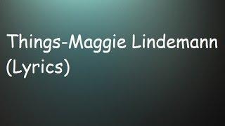 Maggie Lindemann-Things (Lyrics)
