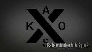 KAOS ft 2PO2(official)Faleminderit