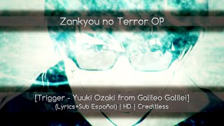 Zankyou no Terror OP [Trigger - Yuuki Ozaki] (Lyrics+Sub Español) | HD | Creditless | @Dark Von