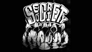 SECRET SOCIETY - No Gods, No Masters/Fight Fire with Fire