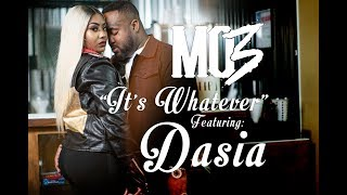 "MO3 ""It's Whatever"" FT. Dasia (Directed By: Jeff Adair)"