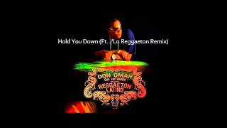 "Don Omar Da Hitman ""Hold You Down (Ft. J'Lo Reggaeton Remix)"""