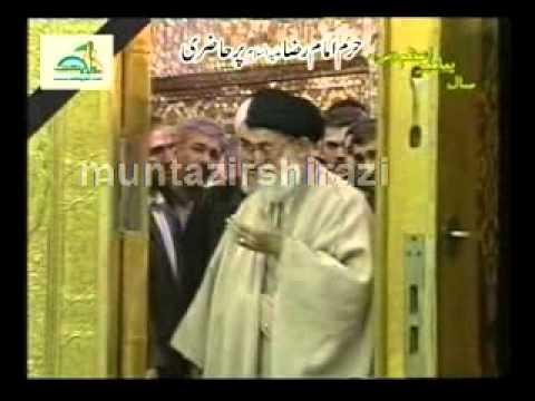 Rehber-e-Moazam Syed Ali Khamnai Ki Haram-e-Imam Ali Raza a.s Per Hazri