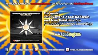 Vazteria X Ft DJ Karpin & Zona Breakbeat DJs - The Music
