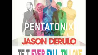 Pentatonix - If I Ever Fall In Love ft. Jason Derulo (Shai Cover)