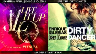 Jennifer Lopez Vs. Enrique Iglesias - Live It Up feat. Pitbull (Mashup)