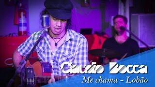 Lobão - Me Chama (Cover acústico - Claudio Bocca)