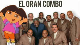 Dora La Exploradora (Salsa) ft. El Gran Combo de Puerto Rico