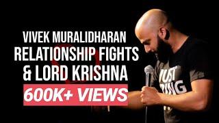 Relationship fights & Lord Krishna | Standup Comedy By Vivek Muralidharan