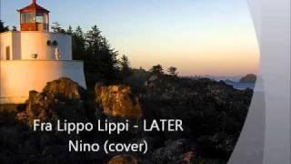 Later - Fra Lippo Lippi (cover)