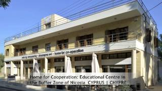Home for Cooperation: Educational Centre in the Buffer Zone of Nicosia (CYPRUS)